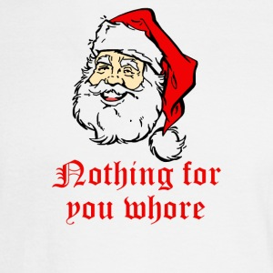 Nothing For You Whore Rude Christmas - Men's Long Sleeve T-Shirt