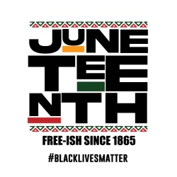 Juneteenth free-ish since 1865