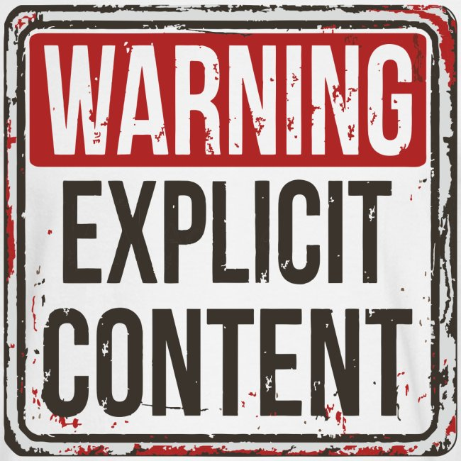 explicit content warning sign