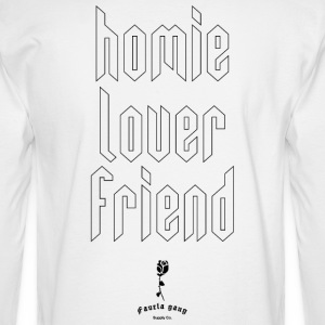 HOMIE LOVER FRIEND - Men's Long Sleeve T-Shirt