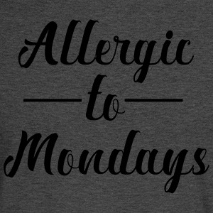 Allergic to mondays - Men's Long Sleeve T-Shirt