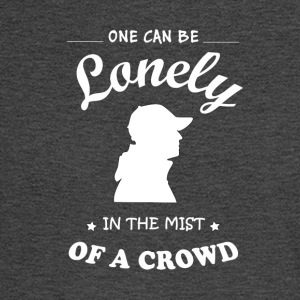 Once can be lonely in the mist of a crowd - Men's Long Sleeve T-Shirt