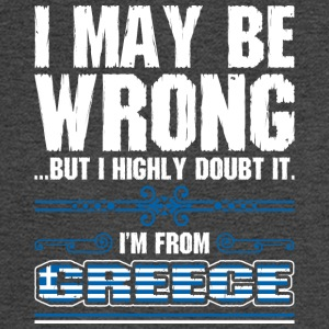 I May Be Wrong Im From Greece - Men's Long Sleeve T-Shirt