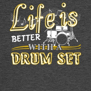 Life Is Better With Drum Set Shirts - Men's Long Sleeve T-Shirt