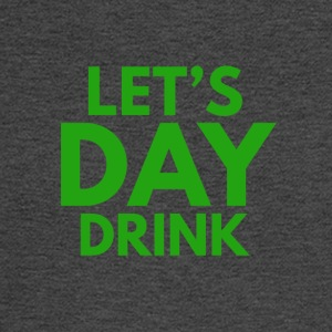 Let's Day Drink St. Patrick's Day Design - Men's Long Sleeve T-Shirt