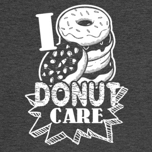 Funny Donut Humor I Do Not Care Shirt - Men's Long Sleeve T-Shirt