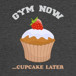 Gym now for exercise and eat Cupcake later - Men's Long Sleeve T-Shirt