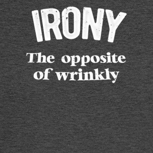 Irony The Opposite Of Wrinkly - Men's Long Sleeve T-Shirt