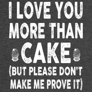 I love Cake More Than You - Men's Long Sleeve T-Shirt