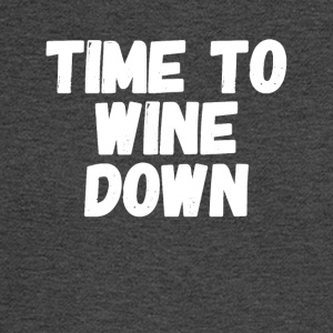 Time to wine down - Men's Long Sleeve T-Shirt