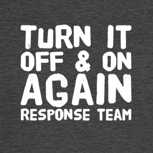 Turn it off and on again response team - Men's Long Sleeve T-Shirt