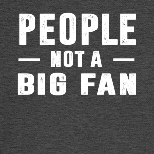 People not a big fan - Men's Long Sleeve T-Shirt