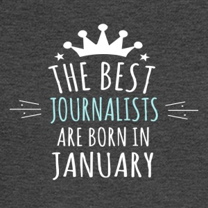 Best JOURNALIST are born in january - Men's Long Sleeve T-Shirt