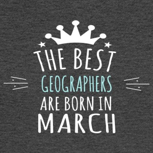 Best GEOGRAPHERS are born in march - Men's Long Sleeve T-Shirt