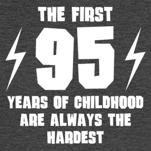 The First 95 Years Of Childhood - Men's Long Sleeve T-Shirt