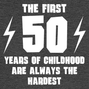 The First 50 Years Of Childhood - Men's Long Sleeve T-Shirt