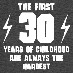 The First 30 Years Of Childhood - Men's Long Sleeve T-Shirt