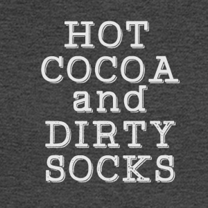 Hot cocoa and dirty socks - Men's Long Sleeve T-Shirt