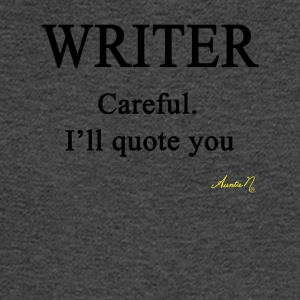 0058 Writer: Careful I'll Quote You - Men's Long Sleeve T-Shirt