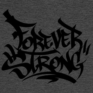 Forever Strong Graffiti - Men's Long Sleeve T-Shirt