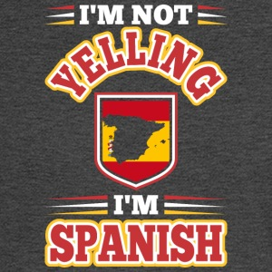 Im Not Yelling Im Spanish - Men's Long Sleeve T-Shirt