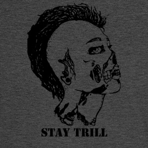 Stay Trill - Men's Long Sleeve T-Shirt
