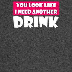 You Look Like I Need A Drink - Men's Long Sleeve T-Shirt