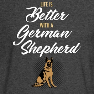 Life is better with a German Shepherd - Men's Long Sleeve T-Shirt