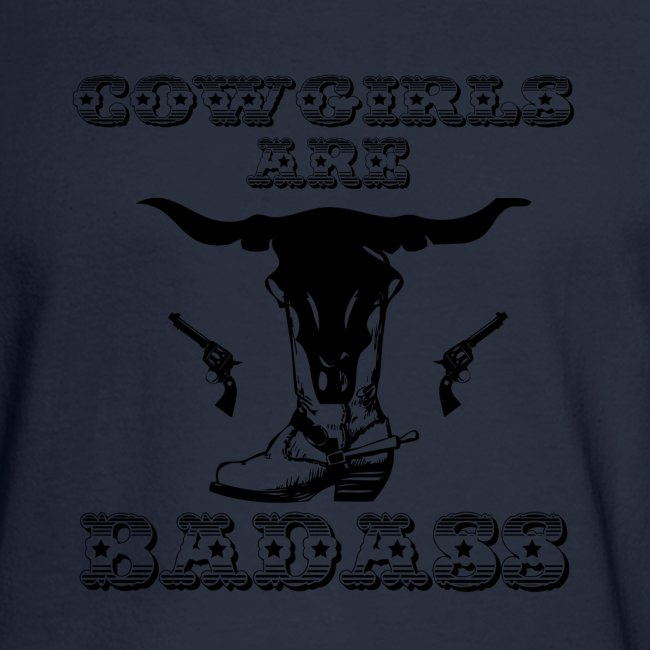 COWGIRLS ARE BADASS