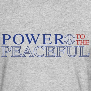 Power to the Peaceful - Men's Long Sleeve T-Shirt