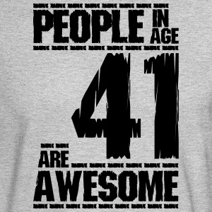 PEOPLE IN AGE 41 ARE AWESOME - Men's Long Sleeve T-Shirt