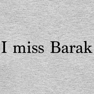 I miss Barak - Men's Long Sleeve T-Shirt