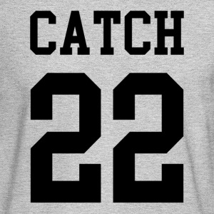catch 22 - Men's Long Sleeve T-Shirt