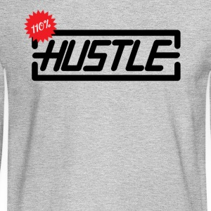 Hustle 110% - Men's Long Sleeve T-Shirt