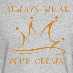 Always Wear Your Crown - Men's Long Sleeve T-Shirt