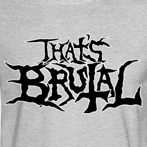 ThatsBrutalLogoBlack - Men's Long Sleeve T-Shirt