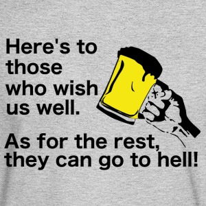 Irish Toast and Curse - Wish us well or go to hell - Men's Long Sleeve T-Shirt