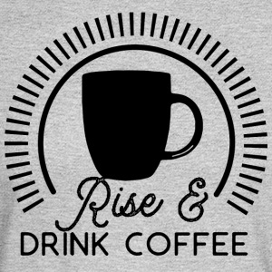 Rise and Drink Coffee - Men's Long Sleeve T-Shirt