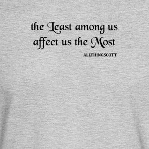 THE LEAST AMONG US - Men's Long Sleeve T-Shirt