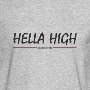 Hella High - Men's Long Sleeve T-Shirt