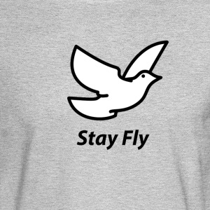 Stay Fly - Men's Long Sleeve T-Shirt