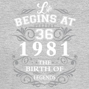 Life begins at 36 1981 The birth of legends - Men's Long Sleeve T-Shirt