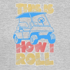 This is How I Roll - Men's Long Sleeve T-Shirt