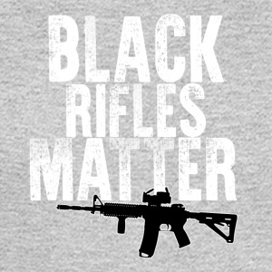 Black Rifles Matter - Men's Long Sleeve T-Shirt