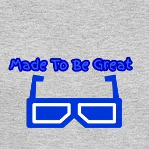 Made To Be Great - Men's Long Sleeve T-Shirt