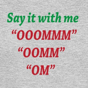 Say it with Me OM - Men's Long Sleeve T-Shirt