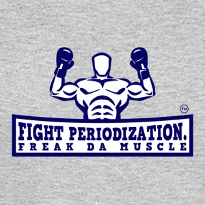 FIGHT PERIODIZATION FREAK DA MUSCLE - Men's Long Sleeve T-Shirt