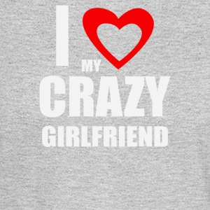 I Love My Crazy Girlfrien - Men's Long Sleeve T-Shirt