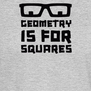 Geometry Is For Squares - Men's Long Sleeve T-Shirt