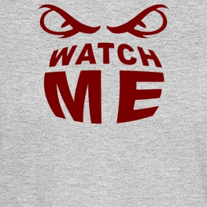 Saying Watch Me - Men's Long Sleeve T-Shirt
